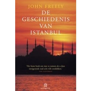 DE GESCHIEDENIS VAN ISTANBUL