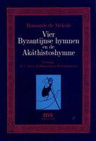 VIER BYZANTIJNSE HYMNEN EN DE AKATHISTOSHYMNE