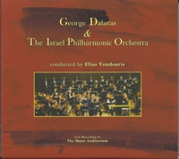 GEORGE DALARAS & THE ISRAEL PHILORMONIC ORCHESTRA